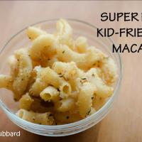 Super Easy Kid-Friendly Macaroni