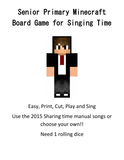 Senior Primary Minecraft Board Game for Singing Time-page-001